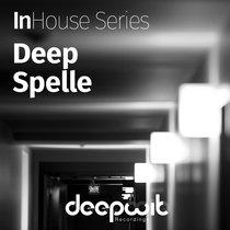 InHouse Series Deep Spelle cover art