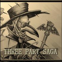 Three Part Saga cover art