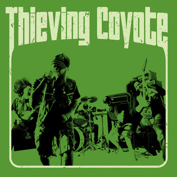 Thieving Coyote by Thieving Coyote