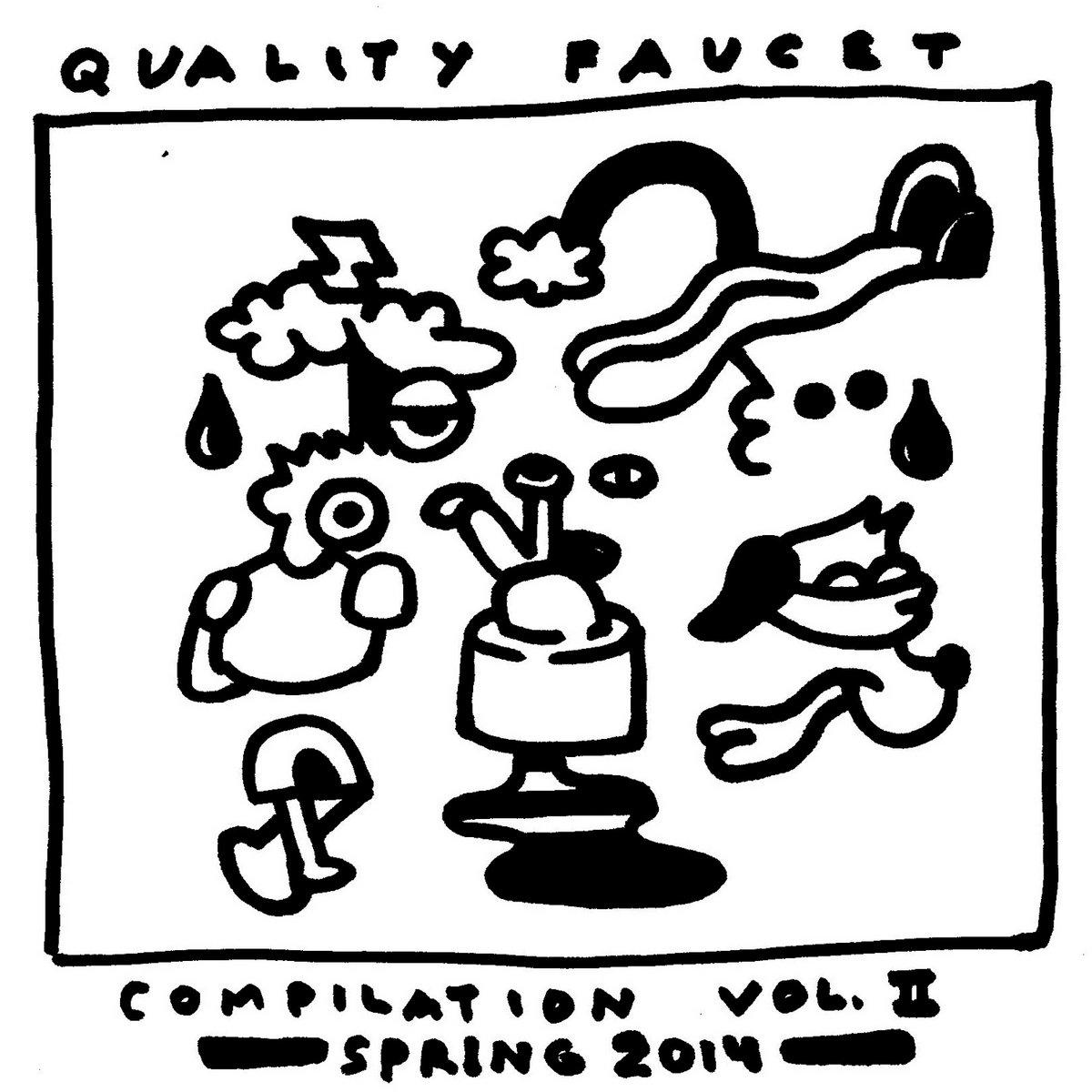 Quality Faucet Records - Compilation Vol. 2 | Quality Faucet Records
