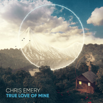 True Love of Mine by Chris Emery