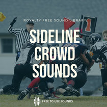 Crowds Sounds   Screaming & Cheering Parents   American Football Game! Bandcamp Exclusive! cover art