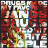 Drugs Made My Favorite Bands, Drugs Ruined My Favorite People (dbl-album) Cover Art