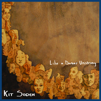 Like a Dancer Unstrung by Kit Soden