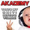 That's My Shit Mixtape: Volume 3 Cover Art