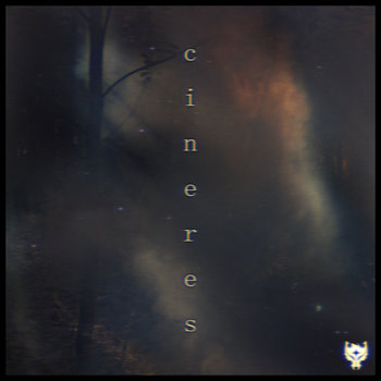 CINERES, by Wolfgun