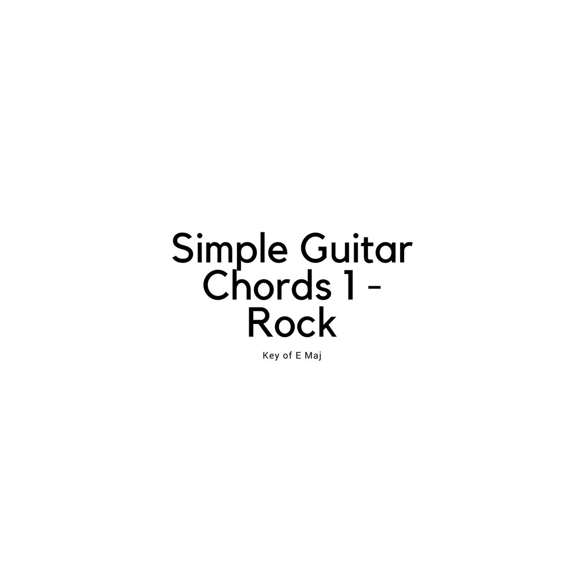 Simple Guitar Chords 1 Rock Tippity Tap