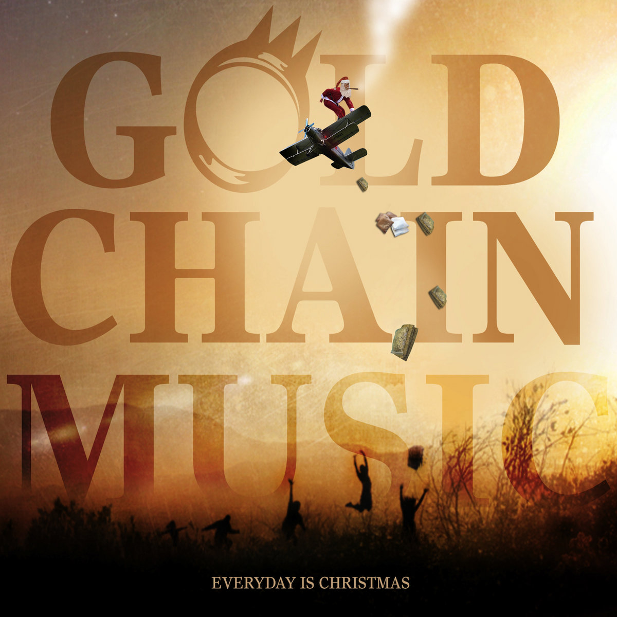 Everyday is Christmas | Gold Chain Music