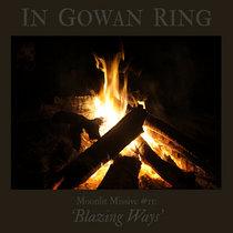 Moonlit Missive #11: 'Blazing Ways' cover art