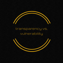 10: transparency vs. vulnerability cover art