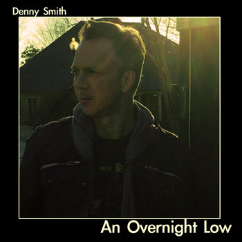 An Overnight Low by Denny Smith