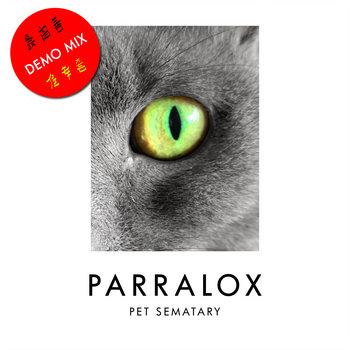 Parralox - Pet Sematary (Demo Instrumental V1)