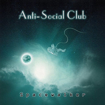Spacewalker (Maxi Single) by Anti-Social Club