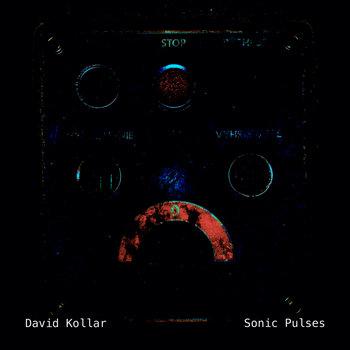 Sonic Pulses by David Kollar