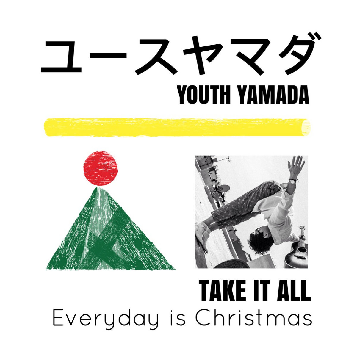 Everyday Is Christmas (Instrumental) | Youth Yamada