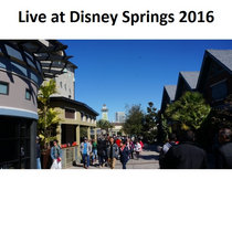 Live at Disney Springs 2016! cover art