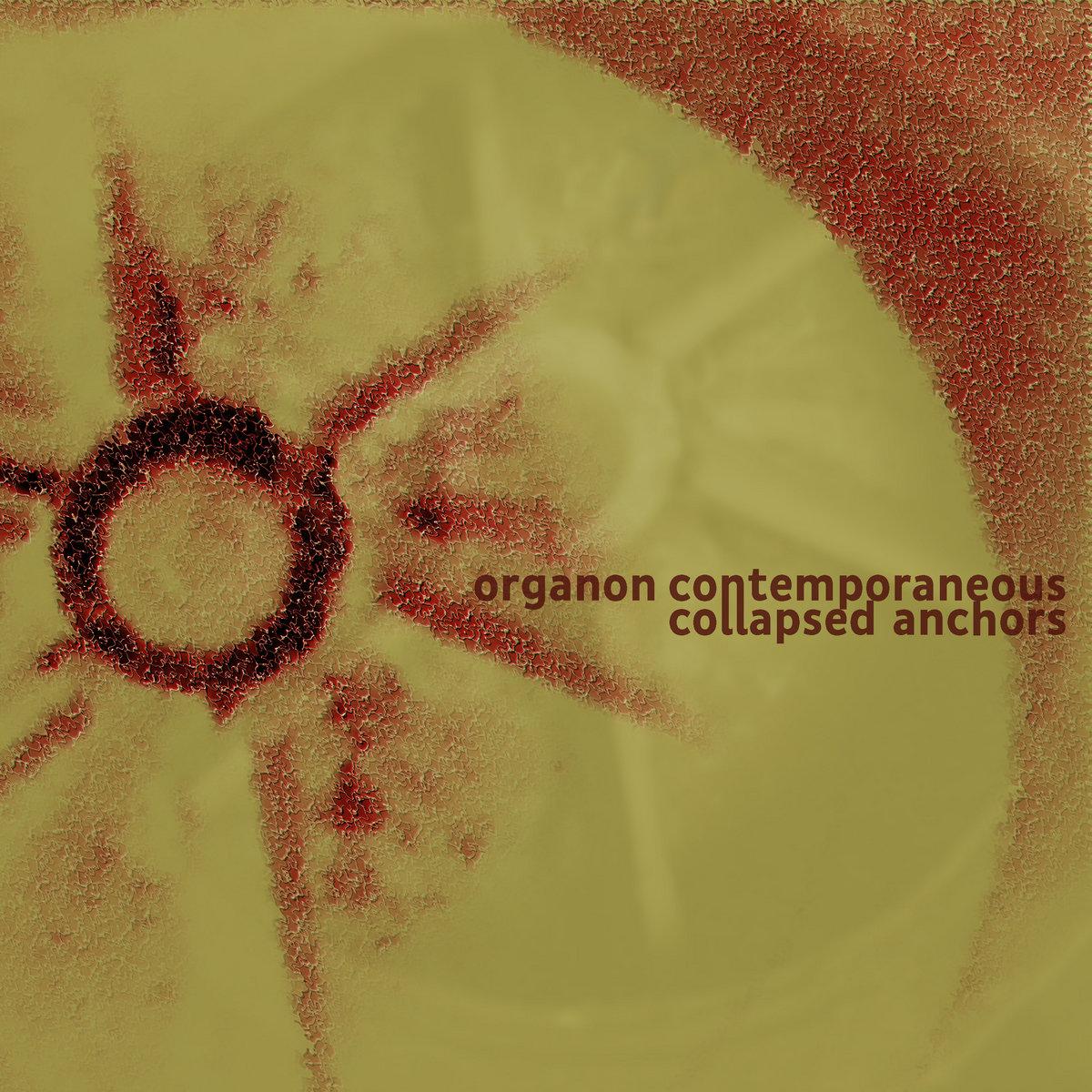 organon contemporaneous – collapsed anchors