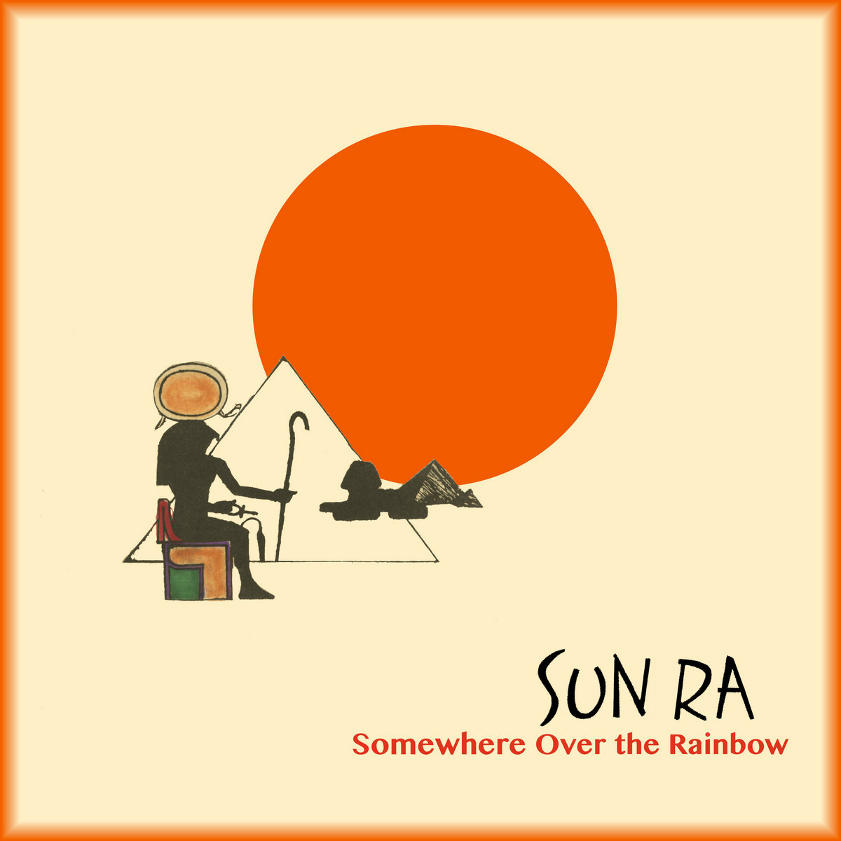 Somewhere Over The Rainbow Sun Ra