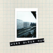 We're Older Now cover art