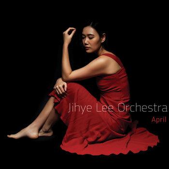April by Jihye Lee Orchestra