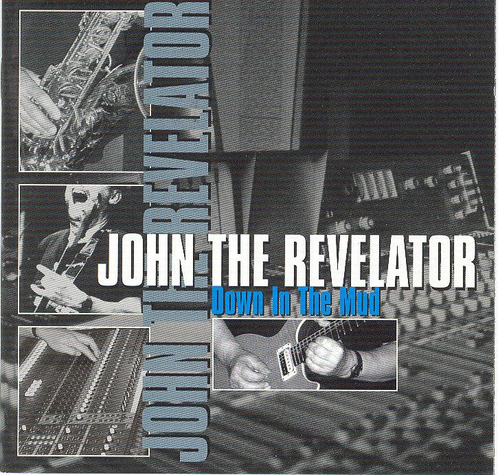 Down in the mud | John the Revelator