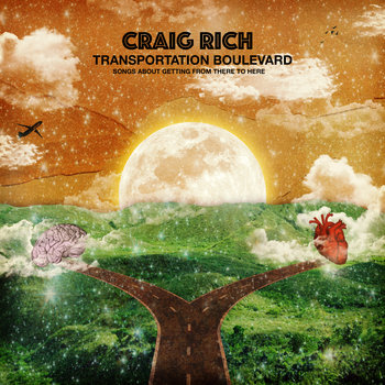 Transportation Boulevard: Songs about Getting From There to Here by Craig Rich