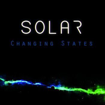Changing States by Solar