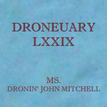 Droneuary LXXIX - Dronin' John Mitchell cover art