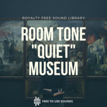 Museum Sounds   Interiors   Room Tone & Quiet Room Sound Effects cover art