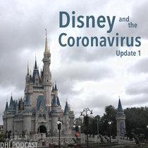 Disney and the Coronavirus - Update 1 cover art
