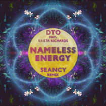 Nameless Energy by DTO feat. Krista Richards (Seancy Remix) cover art