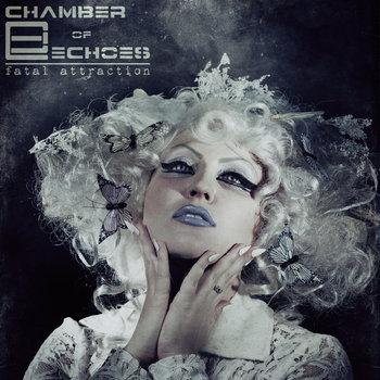 Fatal Attraction by Chamber of Echoes