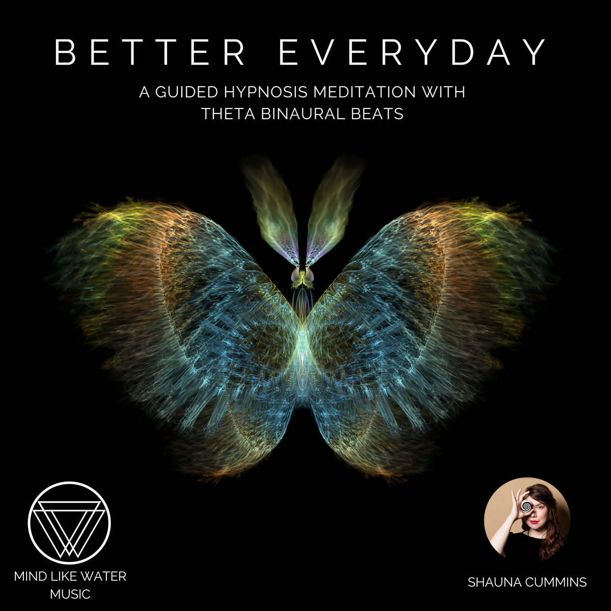 Better Everyday - A Guided Hypnosis Meditation with Theta