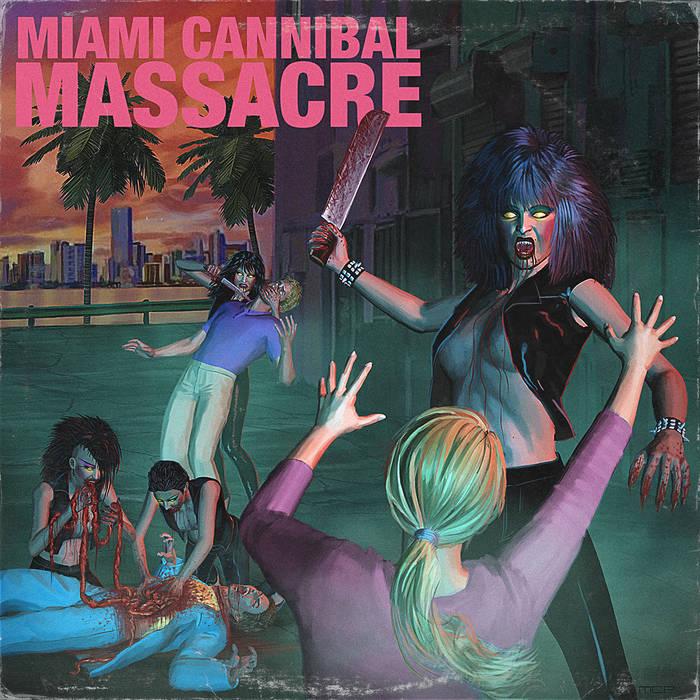 Miami Cannibal Massacre cover art