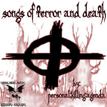SONGS OF TERROR AND DEATH cover art