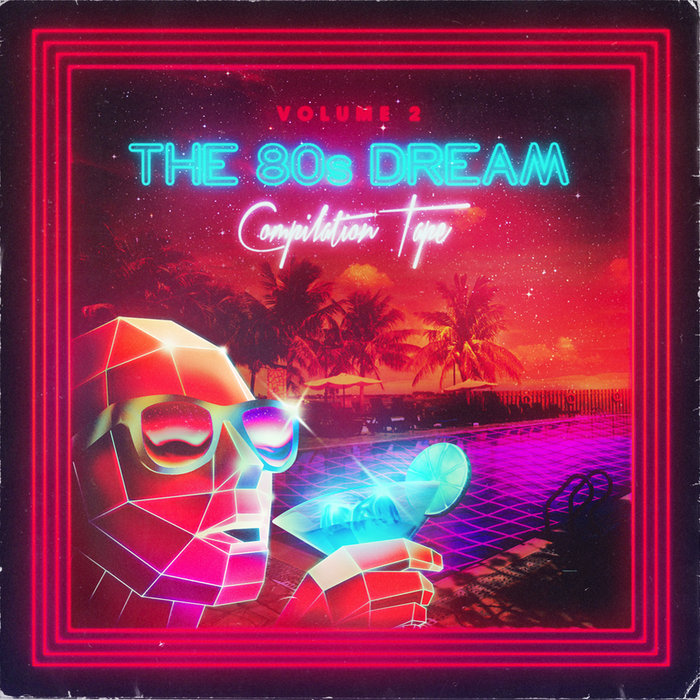 The 80's Dream Compilation Tape