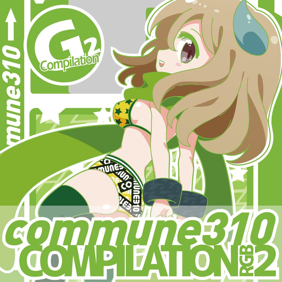 commune310 compilation G2 | commune310