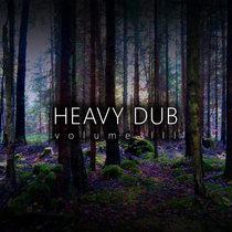 Heavy Dub Vol. 3 cover art