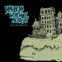 American Werewolf Academy - Out Of Place, All The Time cover art