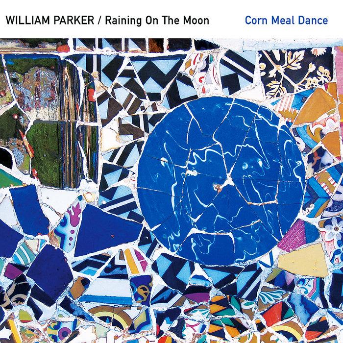 Corn Meal Dance | William Parker