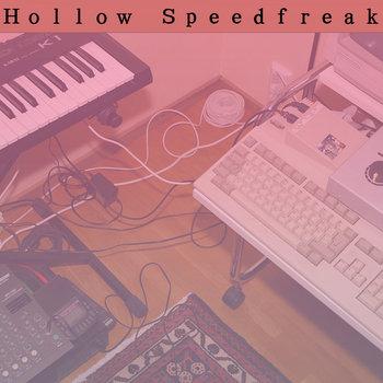 Music | Hollow Speedfreak