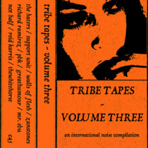 Tribe Tapes - Volume Three cover art