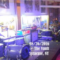 Aug 26 2016 @ The Vault - Syracuse, NY cover art