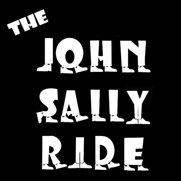 """The John Sally Ride"""