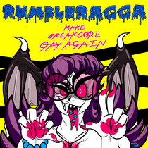 MAKE BREAKCORE GAY AGAIN cover art