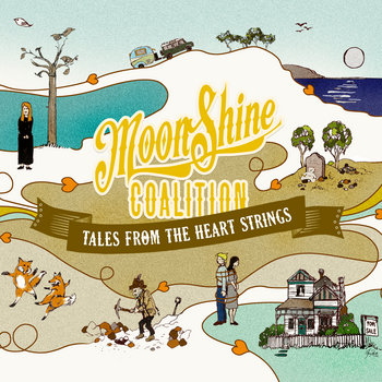 Tales From The Heart Strings by Moonshine Coalition