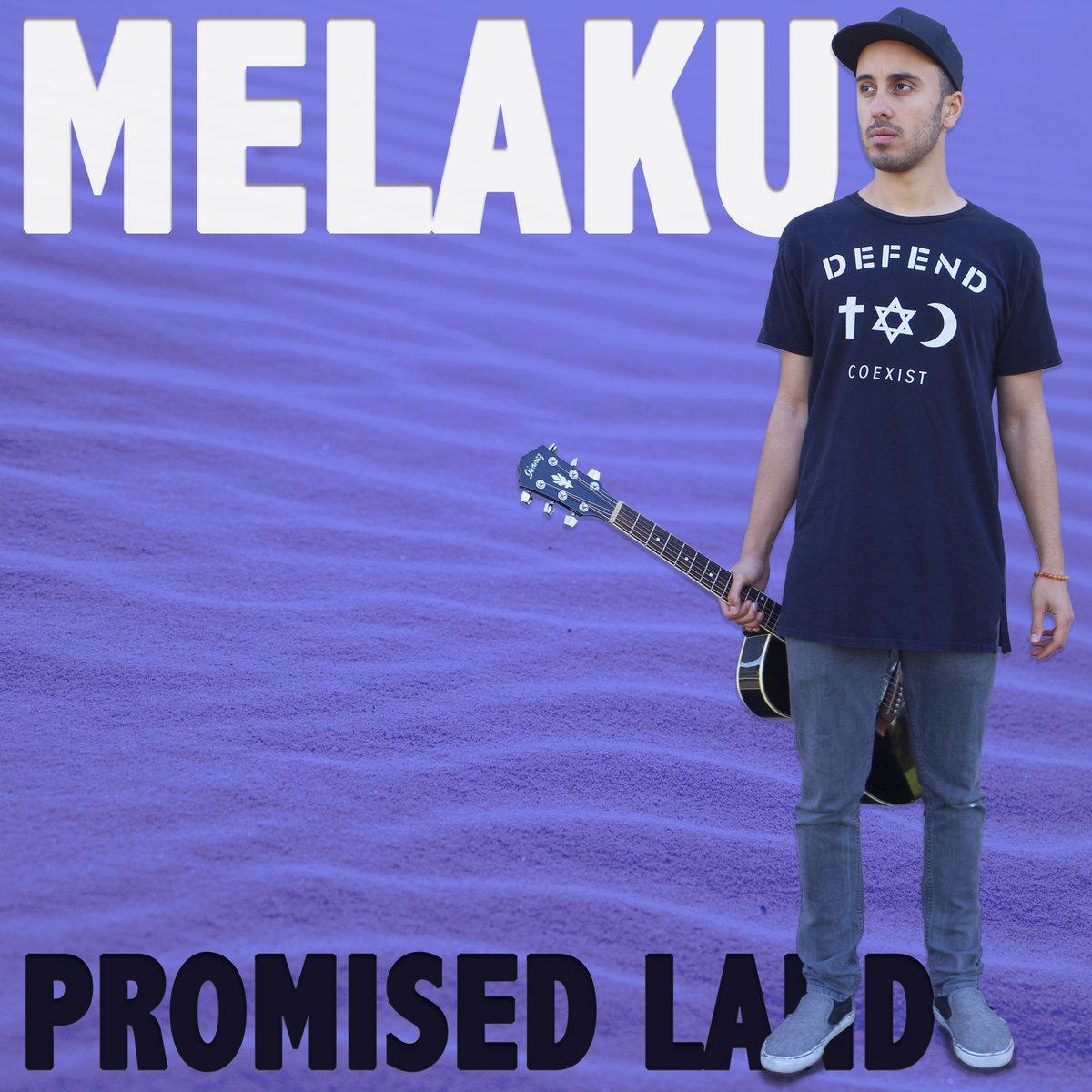 Promised Land by Melaku