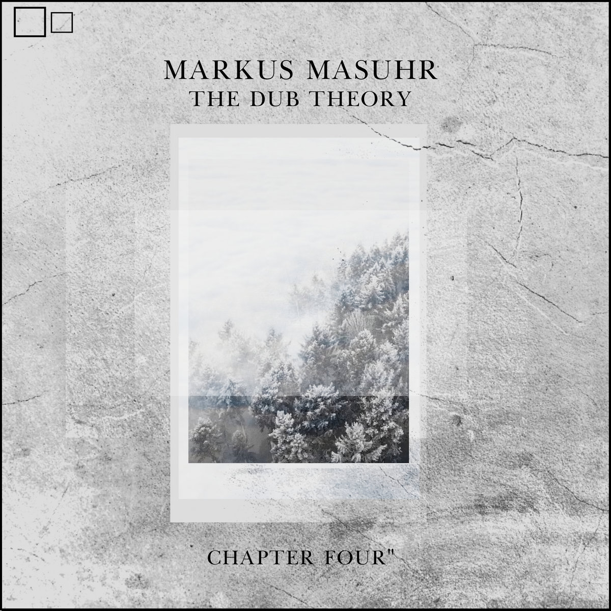 """Markus Masuhr – The Dub Theory """"Chapter Four"""""""