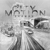 Shaman - City Motion cover art