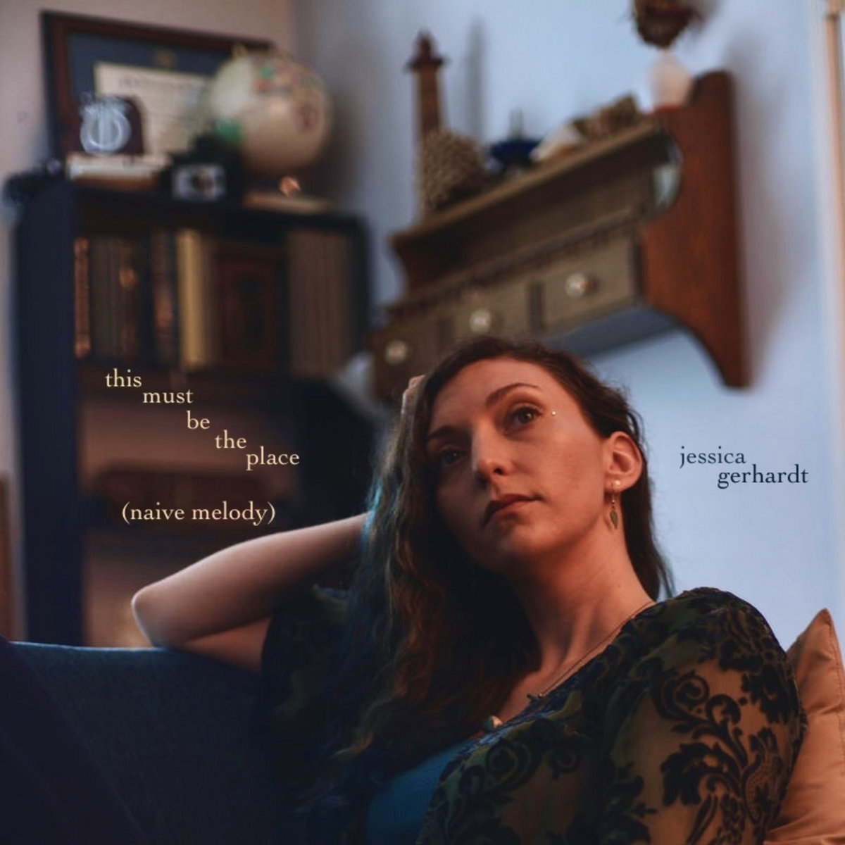 This Must Be The Place (Naive Melody) by Jessica Gerhardt